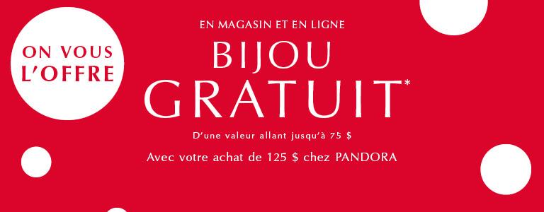 On vous l'offre: Bijou Gratuit d'une valeur allant jusqu'à 75 $ avec votre achat de 125 $ chez PANDORA