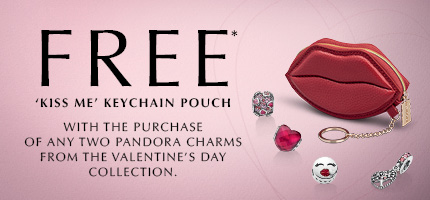 Online & In-Store: Free* Kiss Me Keychain Pouch with the purchase of any 2 Pandora charms from the Valentine's Day Collection
