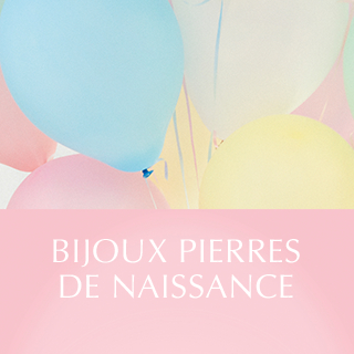 Bijoux Pierres de Naissances.