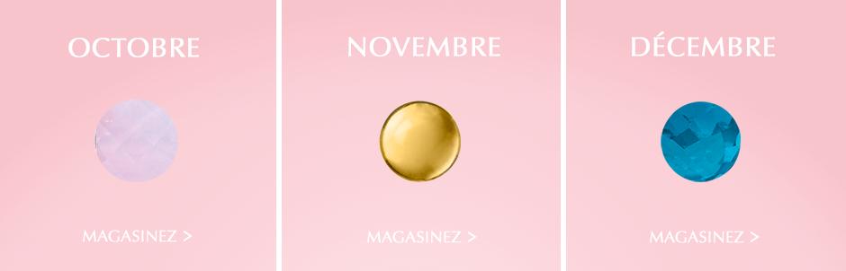 Octobre, Novembre, Décembre. Magasinez.