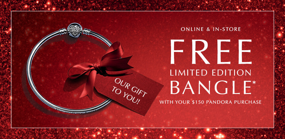 Online & In-Store. Free Limited Edition Bangle with your $150 PANDORA purchase.