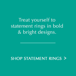 Treat yourself to statement rings in bold & bright designs. Shop Statement Rings.
